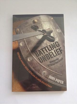 Foto Produk John Piper - Battling Unbelief dari CV Pionir Jaya
