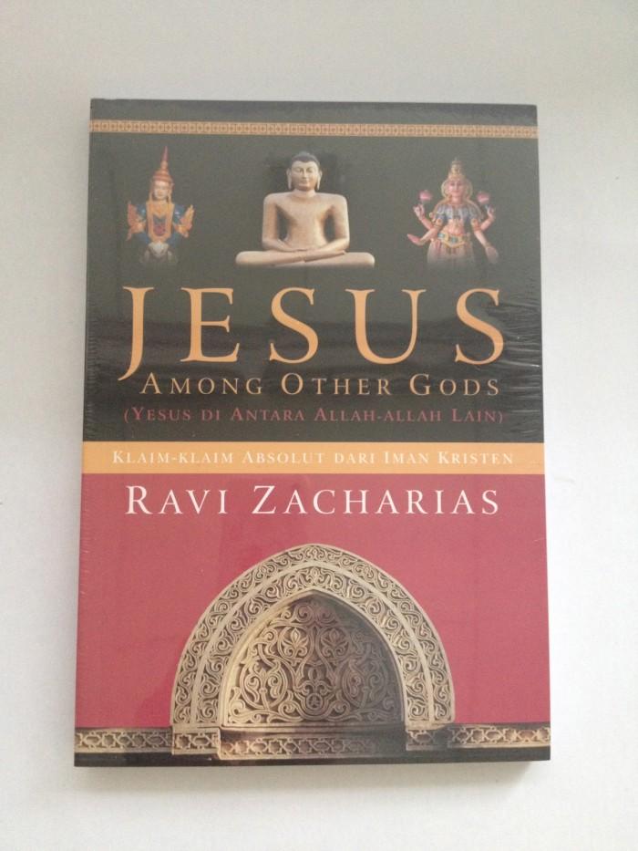 Foto Produk Jesus Among Other Gods - Ravi Zacharias dari CV Pionir Jaya