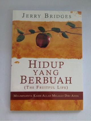 Foto Produk Hidup Yang Berbuah - Jerry Bridges dari CV Pionir Jaya