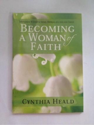 harga Becoming a woman of faith - cynthia heald Tokopedia.com