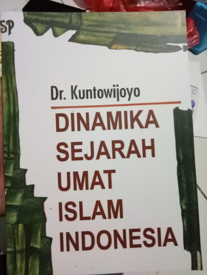 harga Dinamika sejarah umat islam indoneaia-dr kuntowijoyo Tokopedia.com