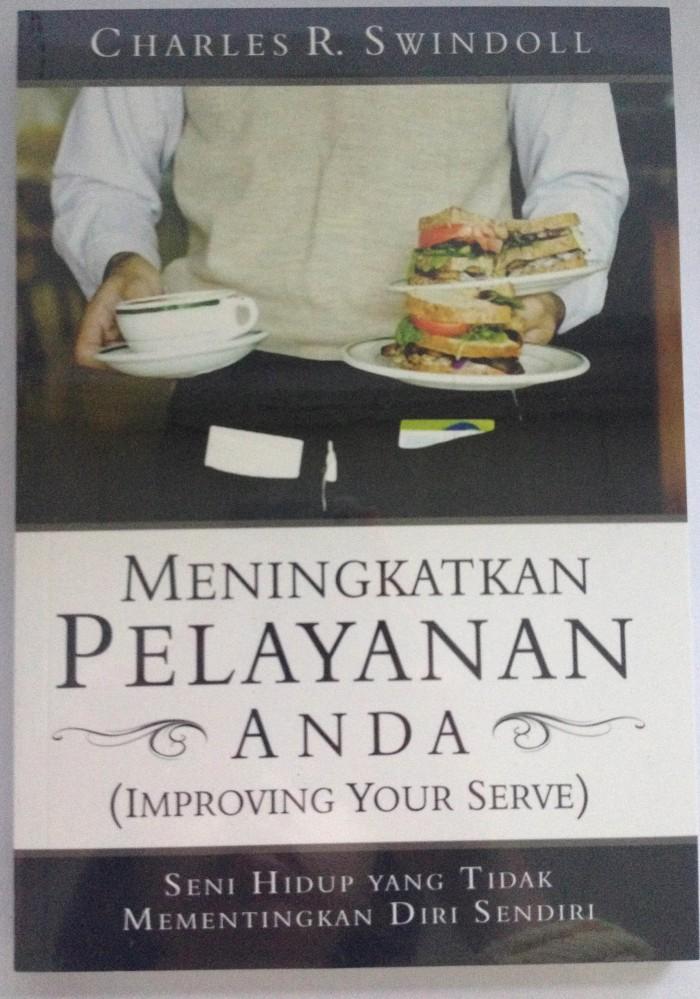 Foto Produk Meningkatkan Pelayanan Anda - Charles R. Swindoll dari CV Pionir Jaya