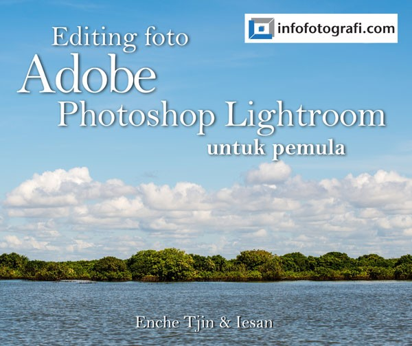 harga Buku kursus editing lightroom untuk pemula Tokopedia.com