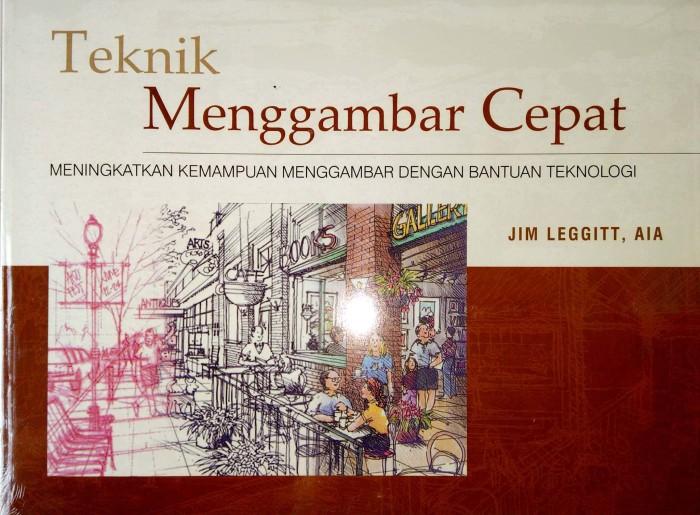 harga Buku teknik menggambar cepat ( jim leggitt,aia) Tokopedia.com