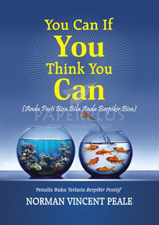 harga You can if you think you can (anda pasti bisa bila anda berpikir bisa) Tokopedia.com