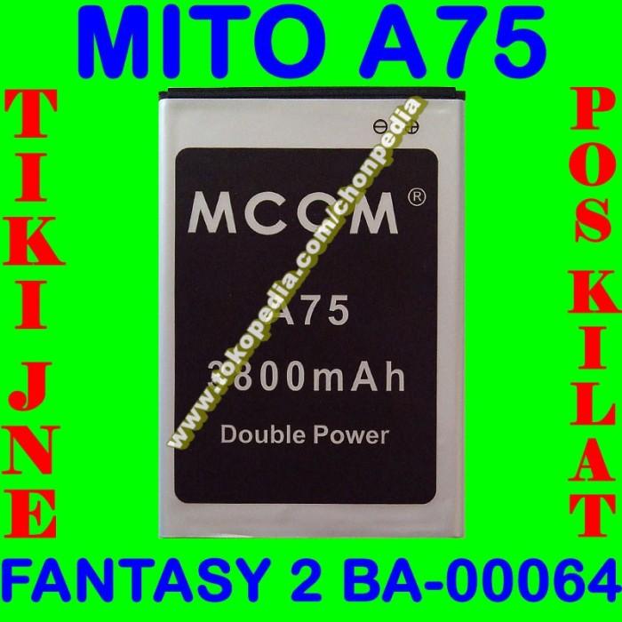 Baterai Mito A75 Fantasy 2 Ba00064 Mcom Batrai Batre Battery Batere