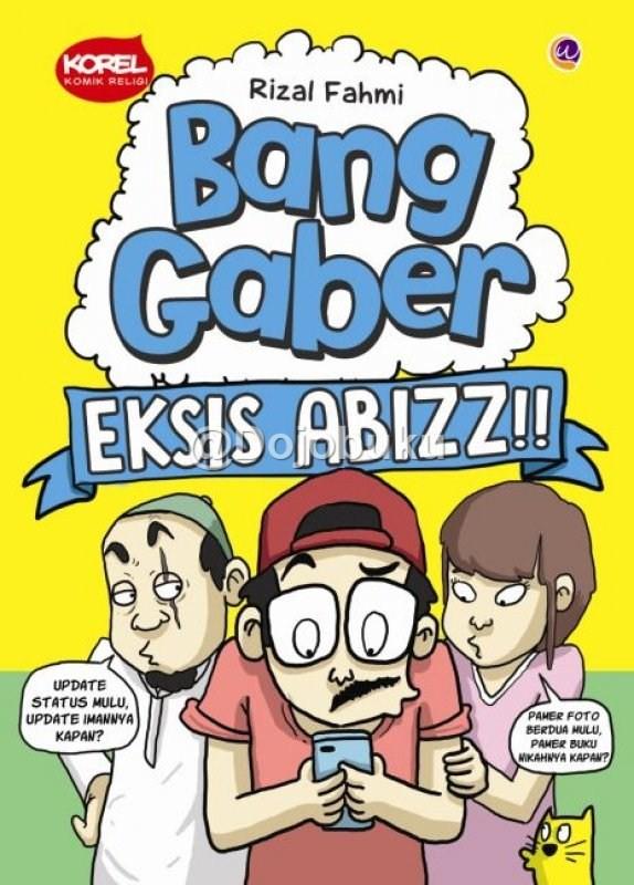 harga Bang gaber eksis abizz by rizal fahmi Tokopedia.com