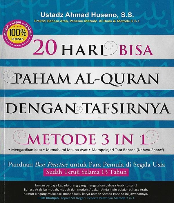20 Hari Bisa Paham Al-Quran Dengan Tafsirnya Metode 3 In 1