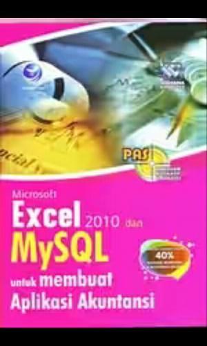 harga Pas : microsoft excel 2010 dan mysql untuk membuat aplikasi akuntansi Tokopedia.com