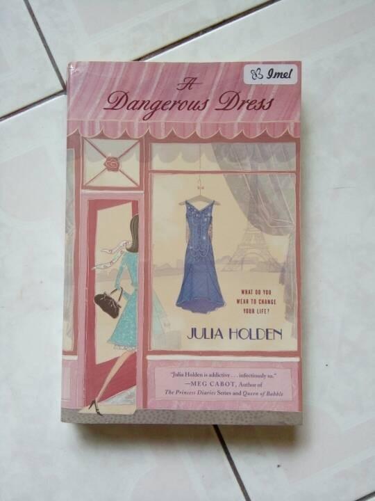 Novel A Dangerous Dress Karya Julia Holden (ENGLISH)
