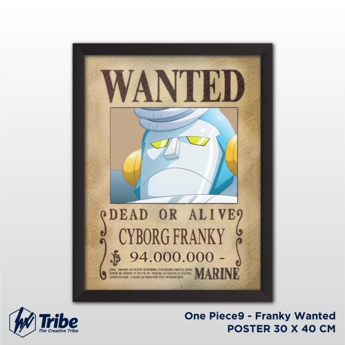harga Poster 30 x 40 cm / a3 + frame tanpa kaca - one piece franky wanted Tokopedia.com