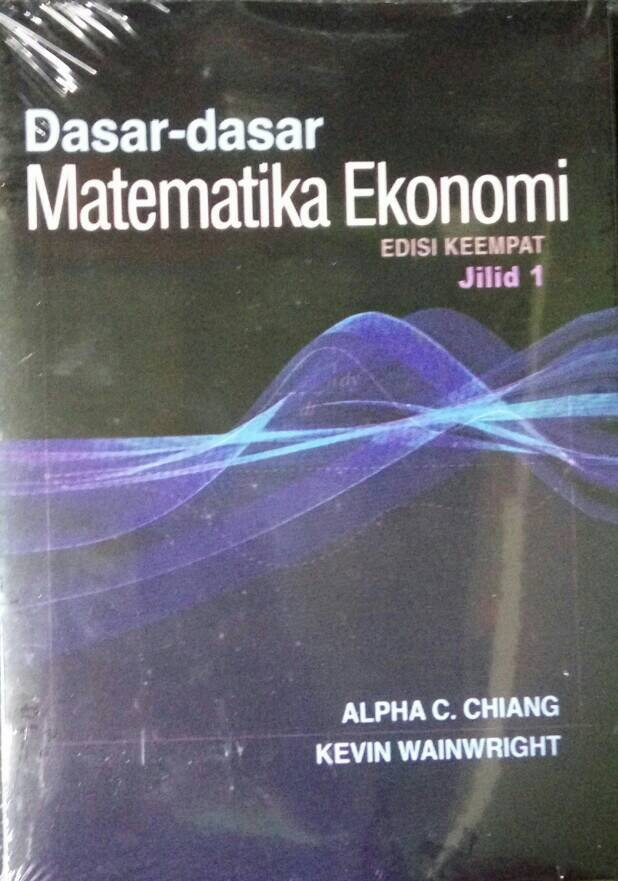 harga Dasar dasar matematika ekonomi jilid 1/alpha chiang, kevin wainwright Tokopedia.com