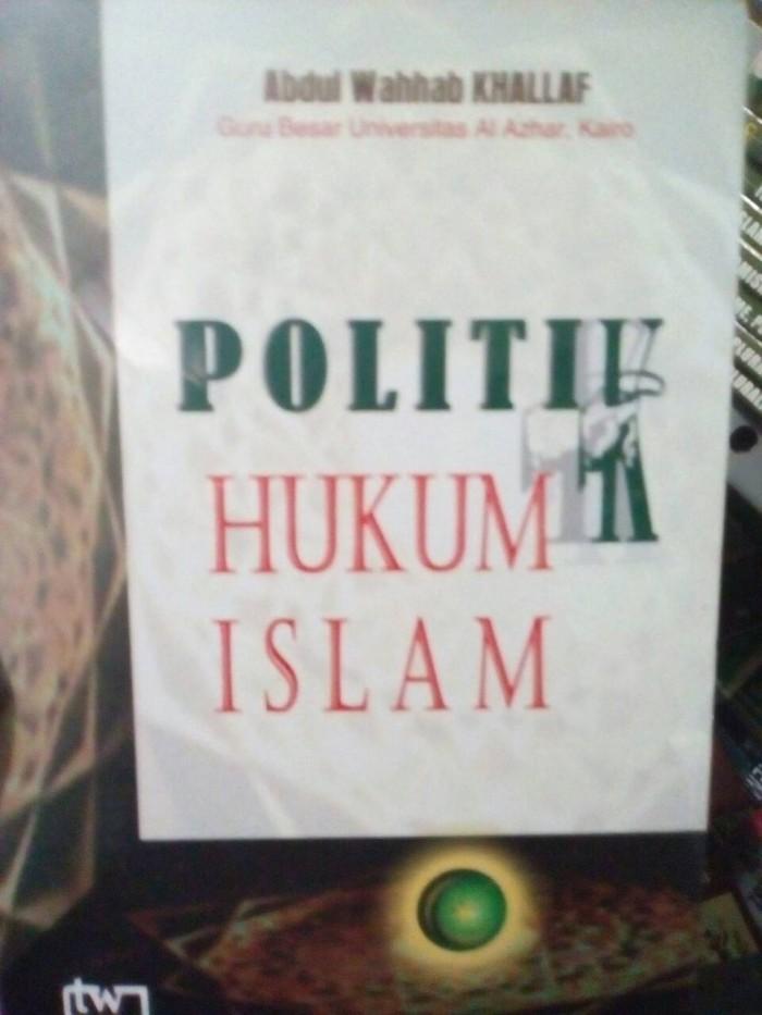 harga Politik hukum islam - abdul wahhab khallaf Tokopedia.com