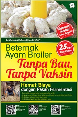 Foto Produk Beternak Ayam Broiler; Tanpa Bau, Tanpa Vaksin, Hemat Biaya dengan Pak dari Toko Kutu Buku