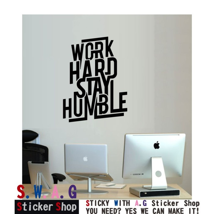 Sticker wall art work hard stay humble