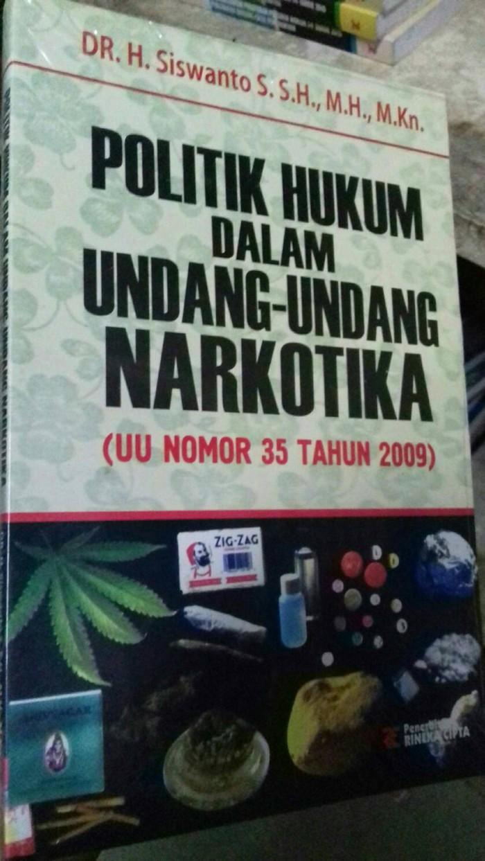 harga Politik hukum dalam undang undang narkotika. penerbit rineka Tokopedia.com