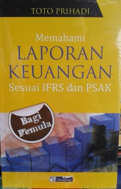 harga Buku memahami laporan keuangan sesuai ifrs dan psak Tokopedia.com