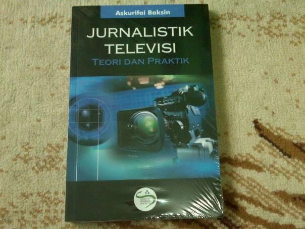 harga Jurnalistik televisi teori dan praktik-askurifai baksin Tokopedia.com