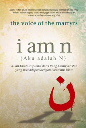 Foto Produk I Am N - Terjemahan (The Voice of The Martyrs) dari lilinkecil