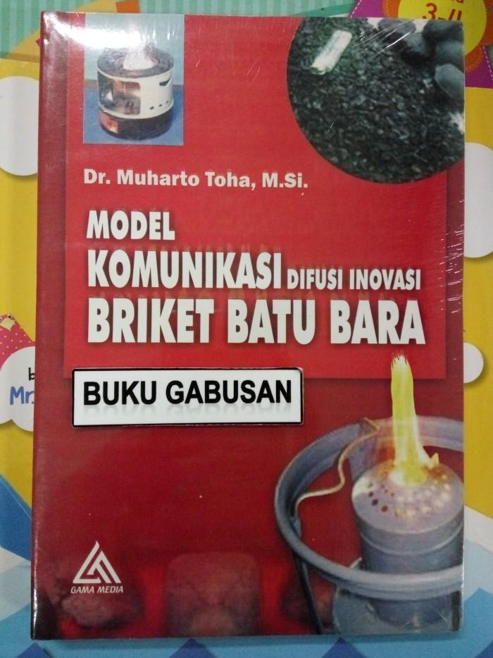 harga Buku model komunikasi difusi inovasi briket batubara-gama media an Tokopedia.com