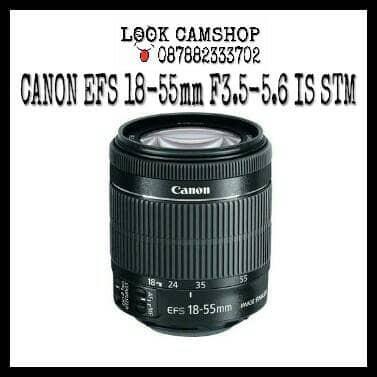 harga Lensa kamera dslr canon ef-s 18-55mm / 18-55 f/3.5-5.6 is stm Tokopedia.com