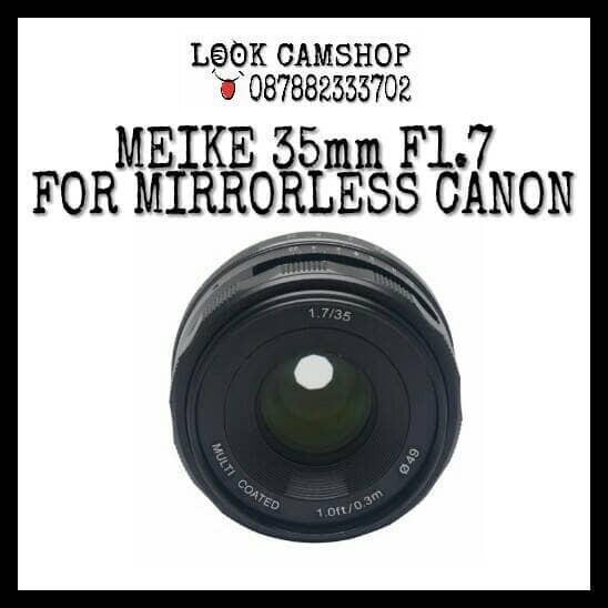 harga Lensa kamera meike aps-c 35mm 35 f1.7 for canon eos m m2 m10 m3 m5 m6 Tokopedia.com