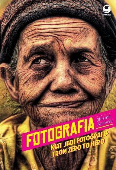 harga Fotografia: kiat jadi fotografer from zero to hero Tokopedia.com