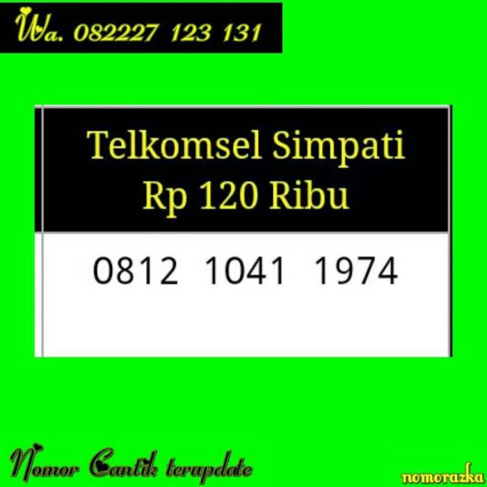 Nomor Cantik Simpati(0812 1041 1974)Seri Tahun Terupdate Rapih S10