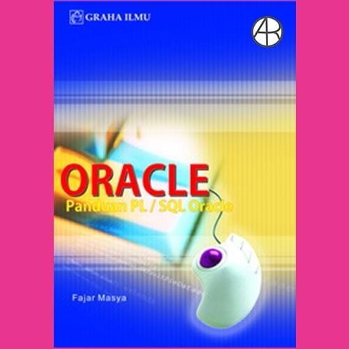 Oracle Panduan PL/SQL Oracle - Fajar Masya