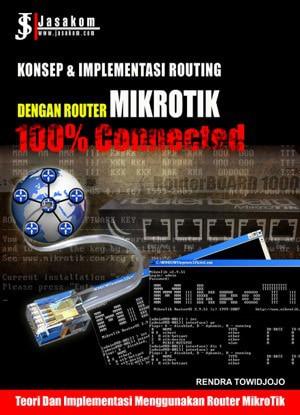 harga Konsep & implementasi routing dengan router mikrotik : 100% connected Tokopedia.com