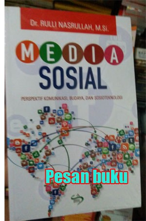 Buku Media Sosial Perspektif Komunikasi - Rulli Nasrullah