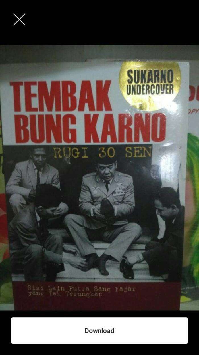 Jual Tembak Bung Karno Soekarno Undecover Jakarta Utara Iinbuku