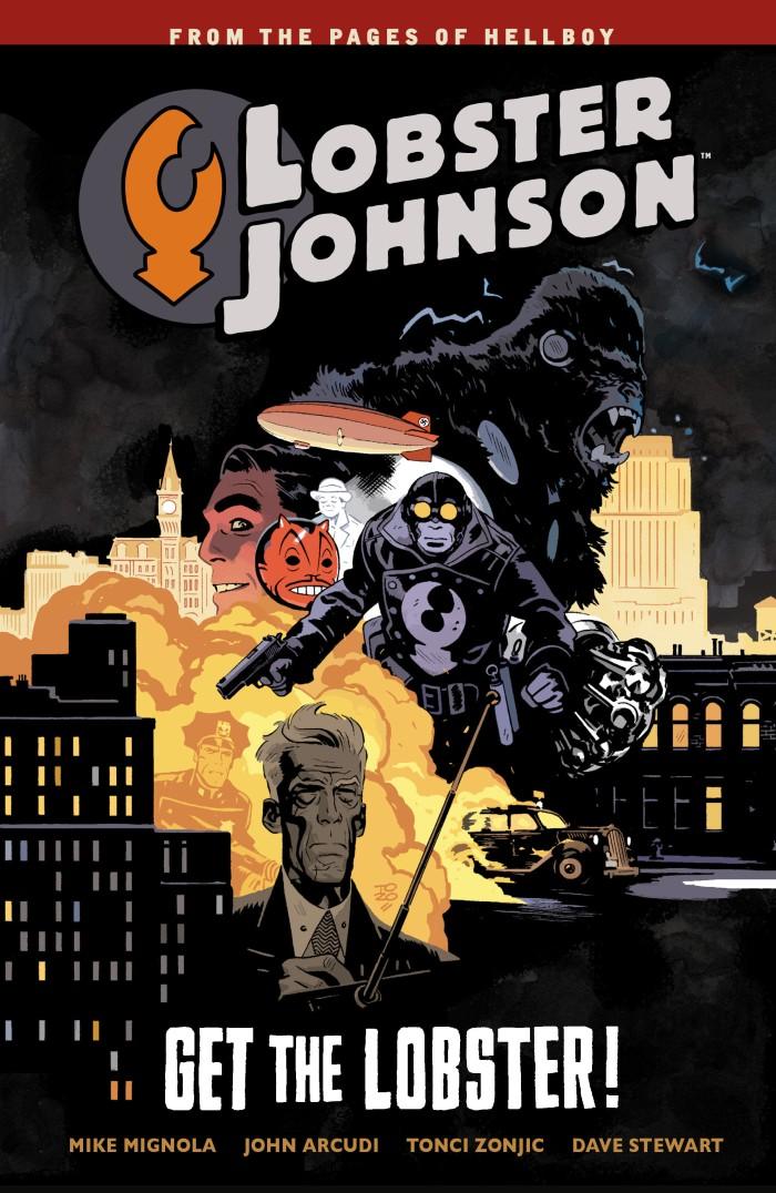 Lobster Johnson Volume 4: Get the Lobster [eBook/e-book]