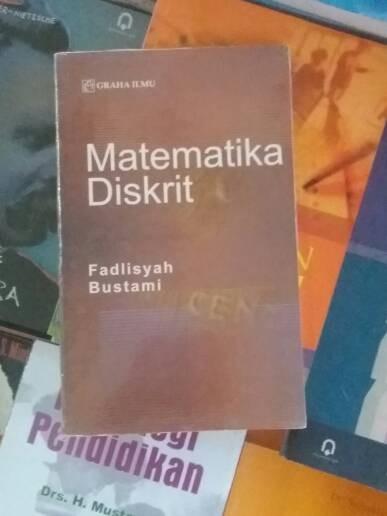 BUKU MATEMATIKA DISKRIT - FADLISYAH - GRAHA ILMU