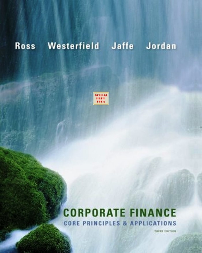 corporate finance core principles applications closing case chapter 14 Chapter 14 options and corporate finance answers to concepts review and critical thinking questions 1 a call option confers the right, without the obligation, to buy an asset at a given price on or before a given date.
