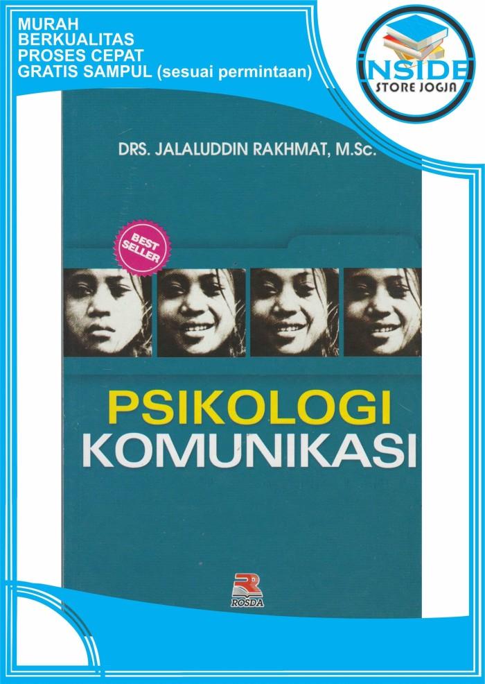 harga Psikologi komunikasi - drs. jalaluddin rakhmat m.sc. Tokopedia.com