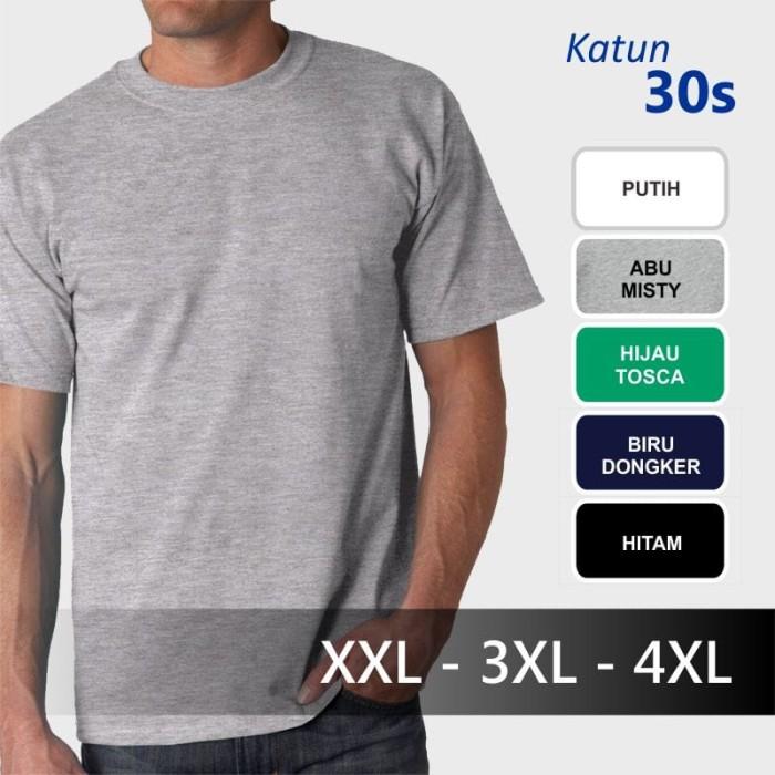 harga Katun 30s Baju Kaos Polos Big Size Jumbo Xxl 3xl 4xl Xxxl Kaos Oblong Tokopedia