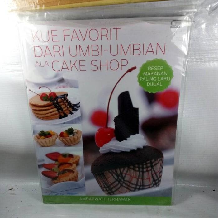 Jual Kue Favorit Dari Umbi Umbian Ala Cake Shop Dki Jakarta Buku Iseng Tokopedia