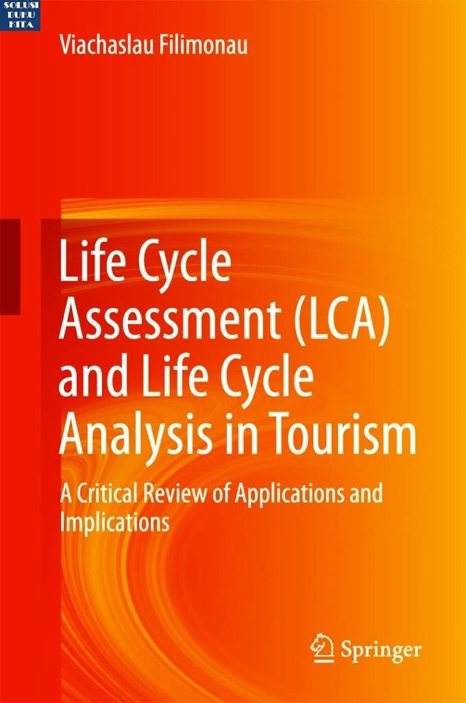 harga Life cycle assessment lca and life cycle analysis in tourism a critica Tokopedia.com