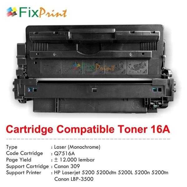 harga Cartridge compatible hp q7516a hp 16a canon 309, hp laserjet 5200.. Tokopedia.com
