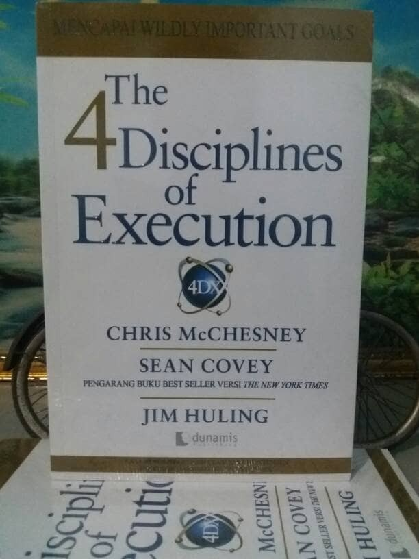 harga The 4 disciplines of execution by chris mc chesney sean covey Tokopedia.com