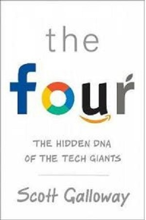 harga Buku the four : the hidden dna of amazon, apple, facebook and google Tokopedia.com