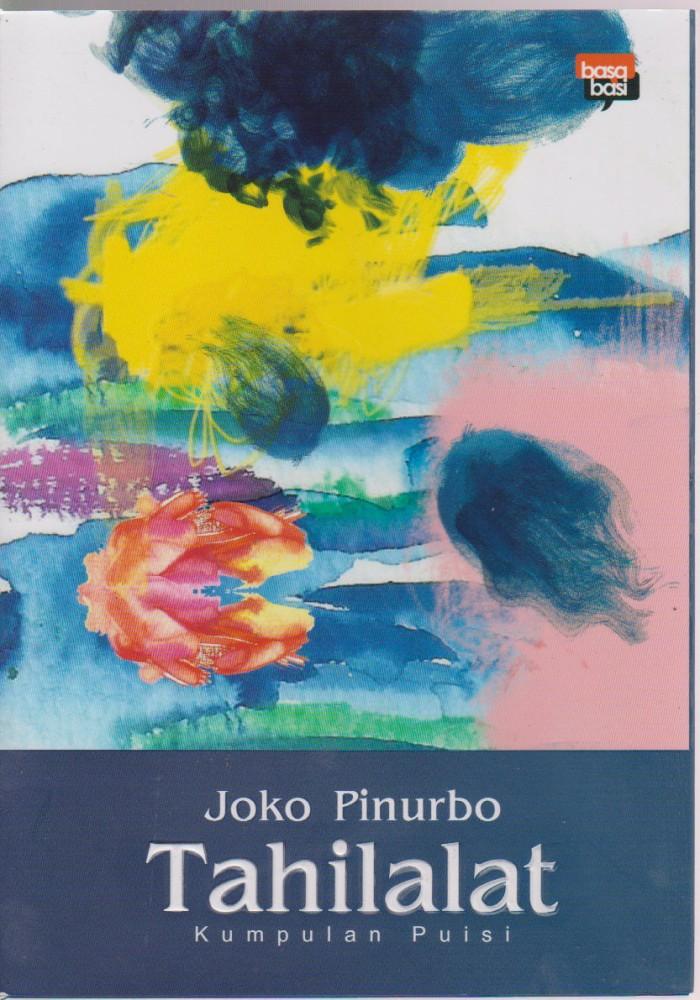 Jual Tahilalat Kumpulan Puisi Joko Pinurbo Jualbukusastra Tokopedia