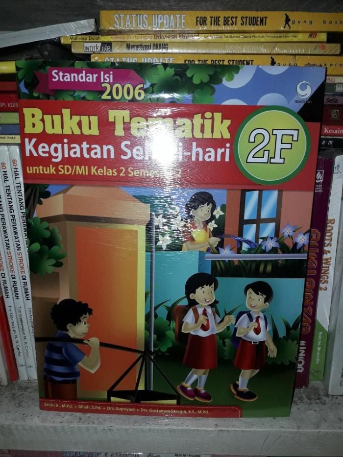 Jual Buku Tematik 2f Kegiatan Sehari Hari Sd Mi Kelas Ii Semester 2 Ktsp 2 Jakarta Pusat Tb Borneo Tokopedia
