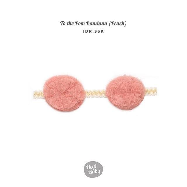 harga Hey baby to the pom bandana (peach) Tokopedia.com