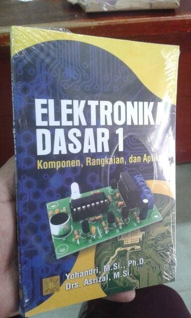 harga Elektronika Dasar 1 Komponen, Rangkaian, Dan Aplikasi Tokopedia.com