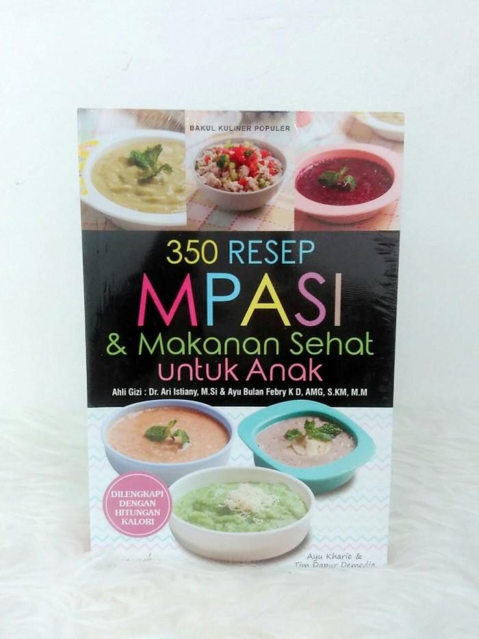 harga 350 resep mpasi dan makanan sehat untuk anak Tokopedia.com
