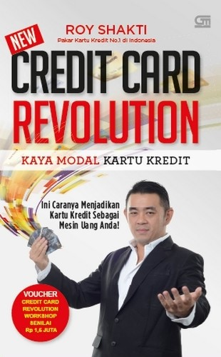 Buku Credit Card Revolution (HC) Roy Shakti . Gramedia