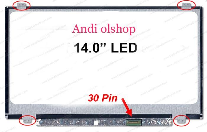 harga Lcd led laptop acer aspire e5-411, e5-471, e1- 432, e1- 470, e1-470g Tokopedia.com