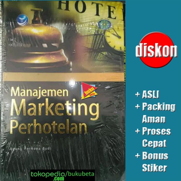 harga Manajemen marketing perhotelan - agung permana budi Tokopedia.com